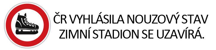 Vláda vyhlásila nouzový stav. Zimní stadion pro letošní sezónu uzavíráme.